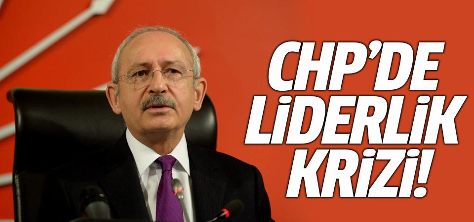 CHP'de liderlik krizi!