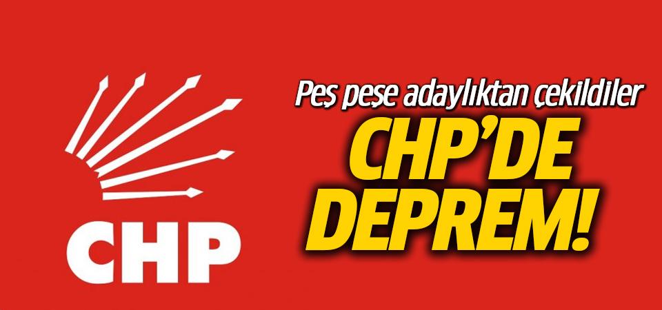 CHP'de deprem! Peş peşe adaylıktan çekildiler