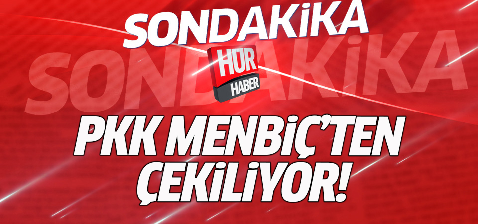 PKK Menbiç'ten çekiliyor!