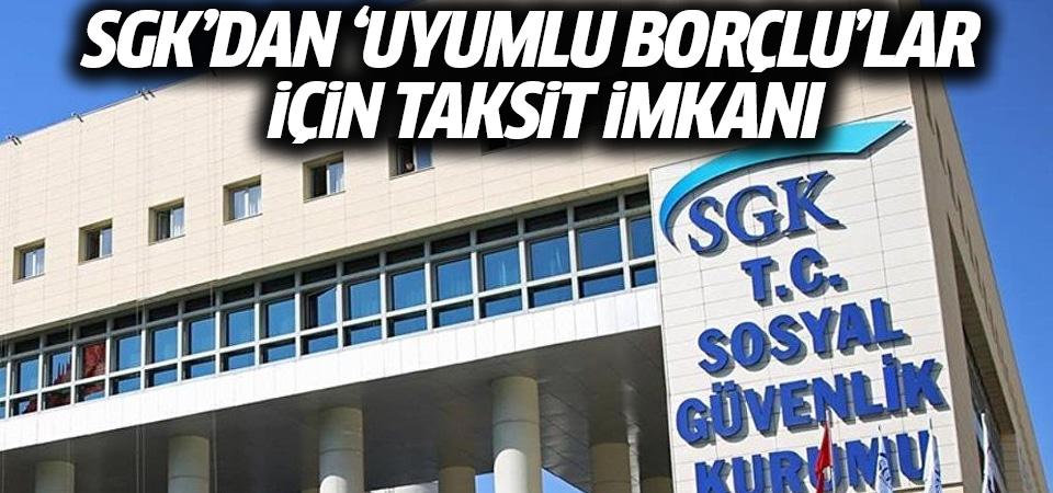 SGK'dan 'uyumlu borçlu'lar için taksit imkanı