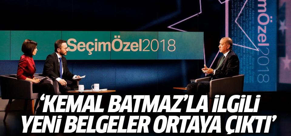 Erdoğan: Kemal Batmaz'la ilgili yeni belgeler ortaya çıktı