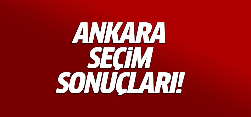 Ankara seçim sonuçları!