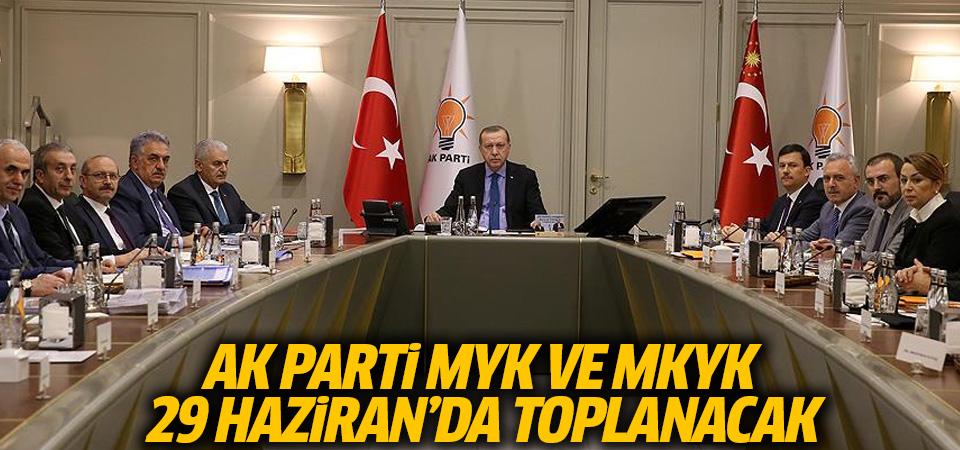 AK Parti MYK ve MKYK 29 Haziran'da toplanacak