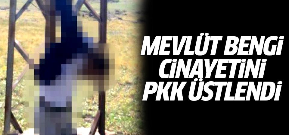 Ağrı'daki Mevlüt Bengi cinayetini PKK üstlendi