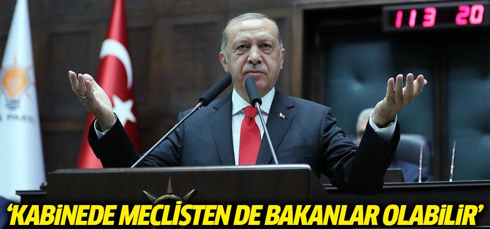 Cumhurbaşkanı Erdoğan: Bakanlar Meclis'ten de olabilir