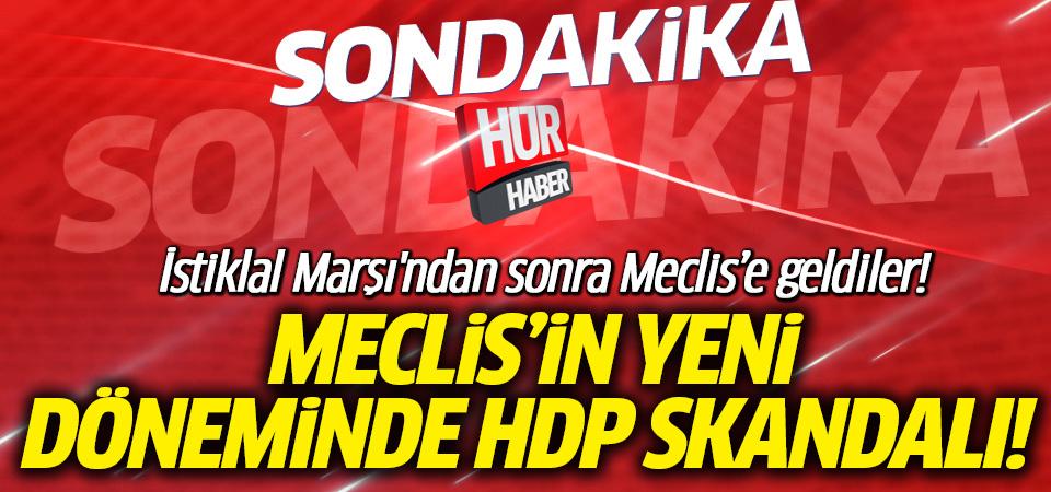 Dakika 1 ihanet başladı! HDP'den İstiklal Marşına büyük saygıszlık