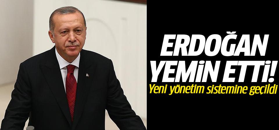 Erdoğan yemin etti! Yeni yönetim sistemine geçildi