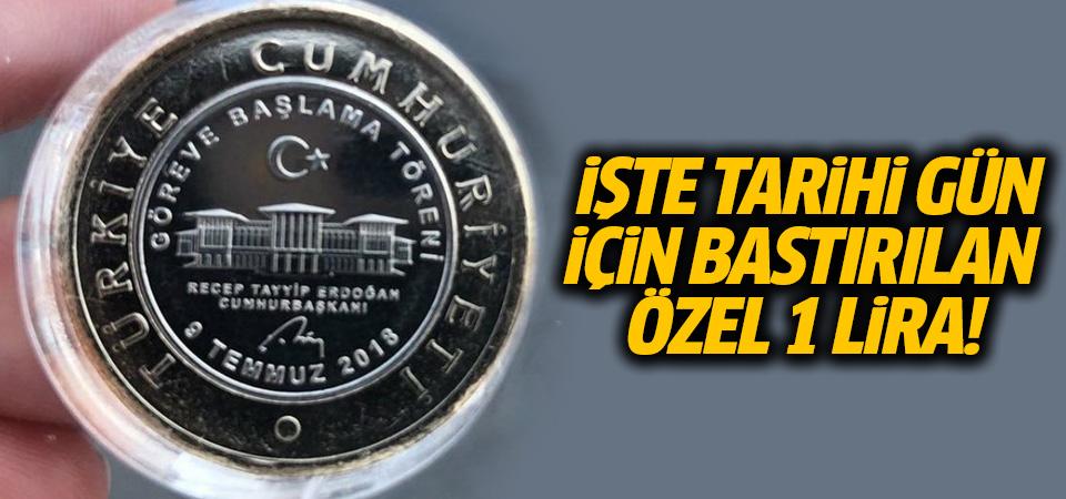 Cumhurbaşkanı Erdoğan'ın yeni görevine özel 1 TL