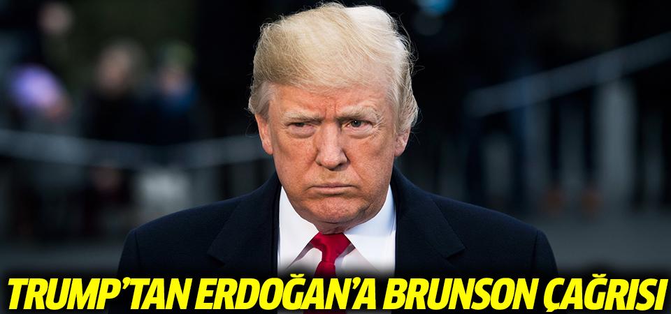 Trump'tan Erdoğan'a Brunson çağrısı