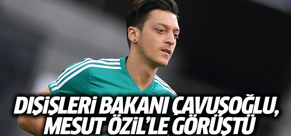 Dışişleri Bakanı Çavuşoğlu, Mesut Özil'le görüştü