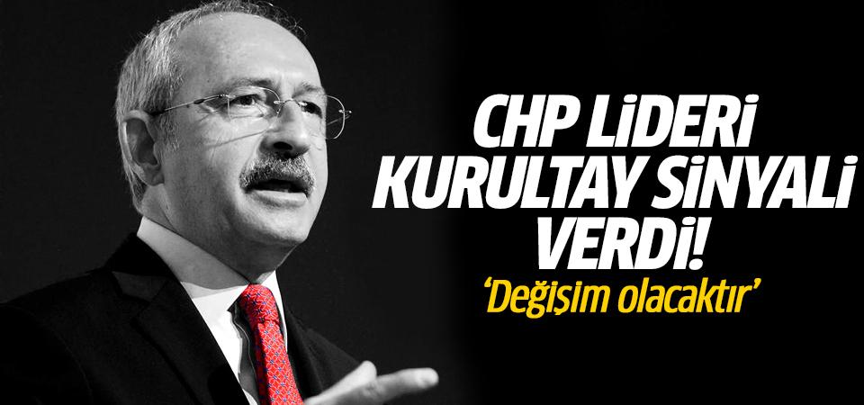 CHP Lideri kurultay sinyali verdi! 'Değişim olacaktır'