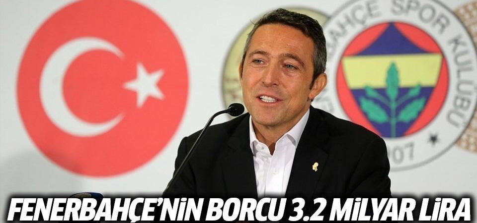 Fenerbahçe'nin borcu 3.2 milyar lira