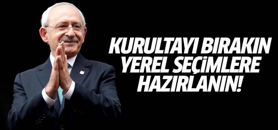 Kılıçdaroğlu talimatı verdi: Yerel seçimlere odaklanın!