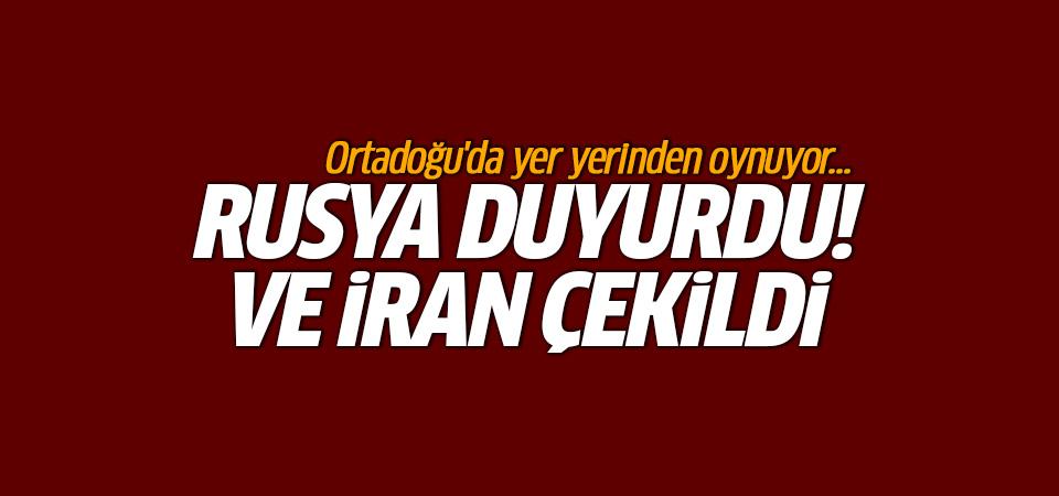 Ortadoğu'da yer yerinden oynuyor! İran çekildi Rusya duyurdu...