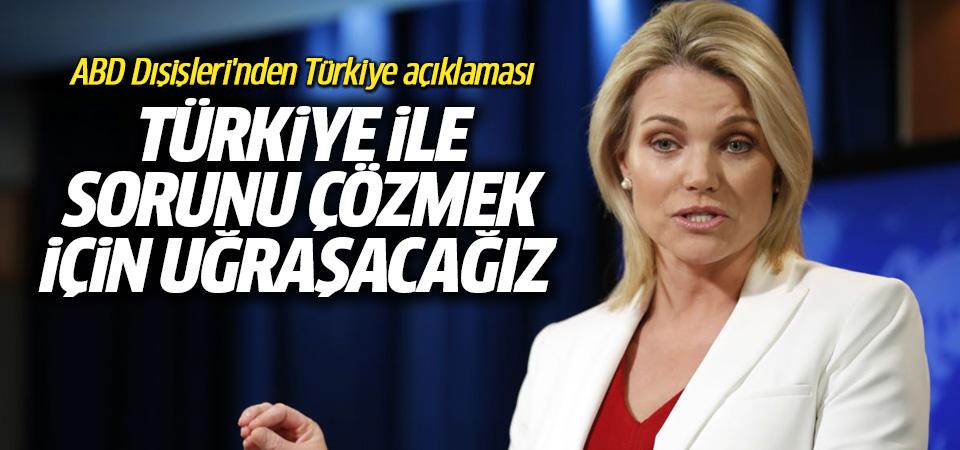 ABD: Türkiye ile sorunu çözmek için çalışacağı