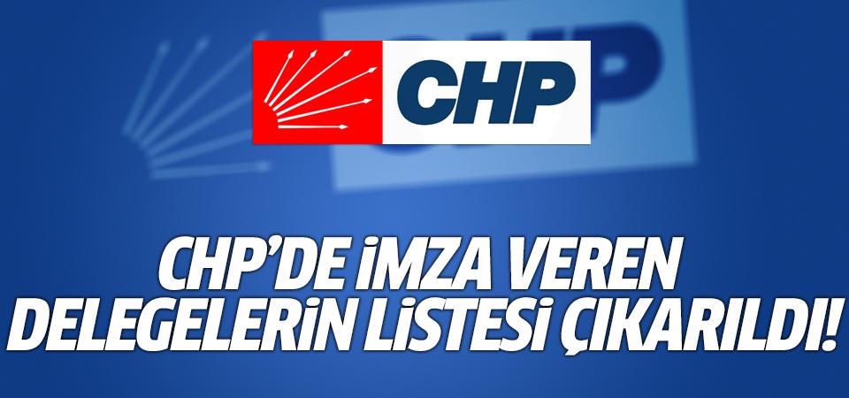 CHP'de imza veren delegelerin listesi çıkarıldı!