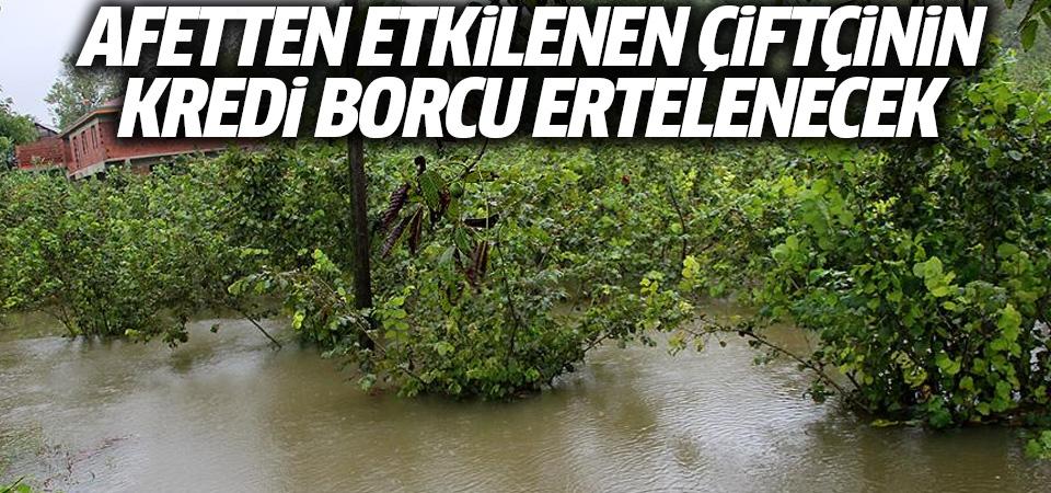 Tarım ve Orman Bakanı Pakdemirli: Afetten etkilenen çiftçinin kredi borcu ertelenecek