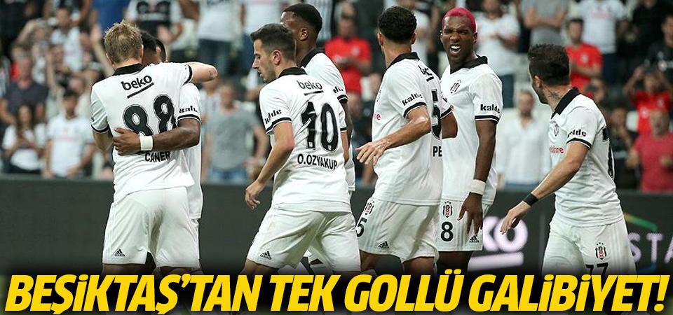 Beşiktaş'tan tek gollü galibiyet!