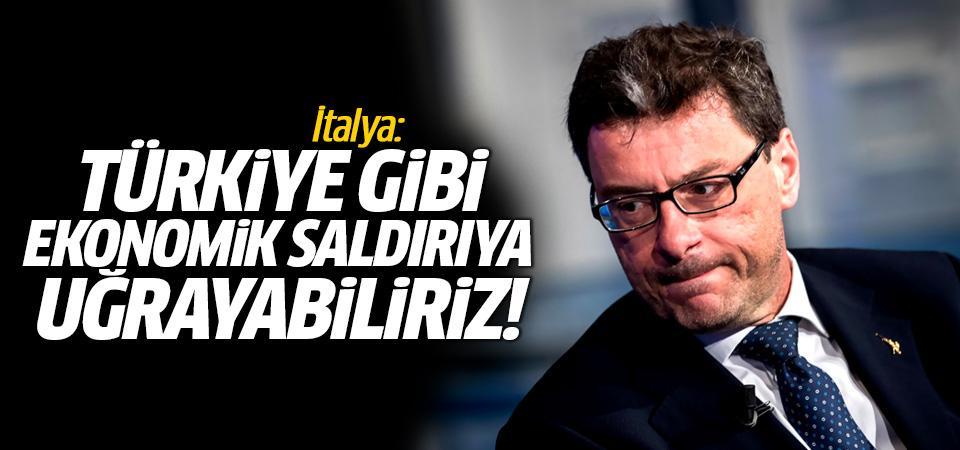İtalya da Türkiye gibi ekonomik saldırıya uğrayabilir