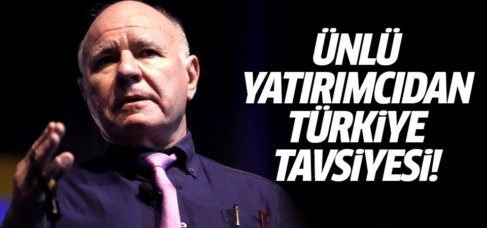 Ünlü yatırımcıdan Türkiye tavsiyesi!