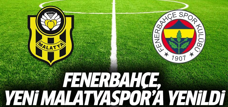 Fenerbahçe, Yeni Malatyaspor'a yenildi