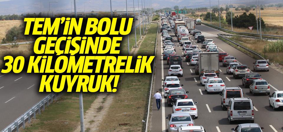 TEM'in Bolu geçişinde 30 km'lik kuyruk!