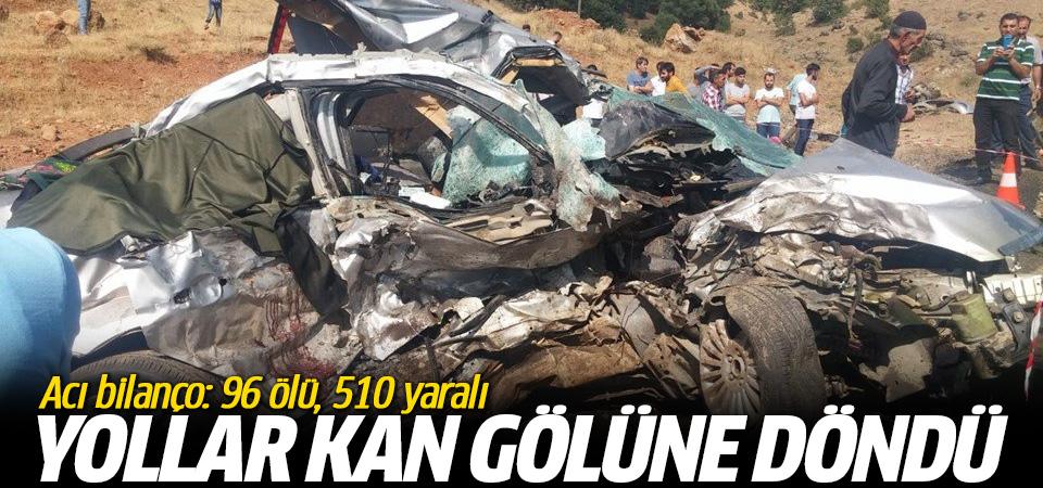 Tatilin 5. gününde çok acı bilanço: 96 ölü, 510 yaralı