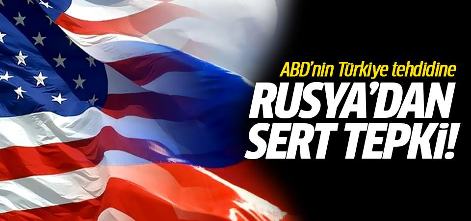 ABD'nin Türkiye tehdidine Rusya'dan sert tepki