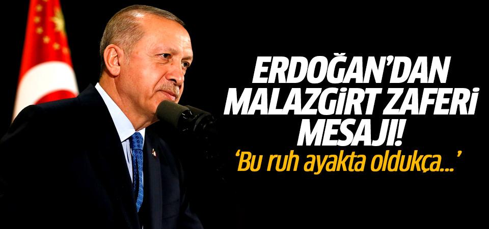 Erdoğan'dan Malazgirt Zaferi mesajı