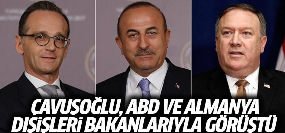Çavuşoğlu, Almanya ve ABD Dışişleri Bakanlarıyla görüştü