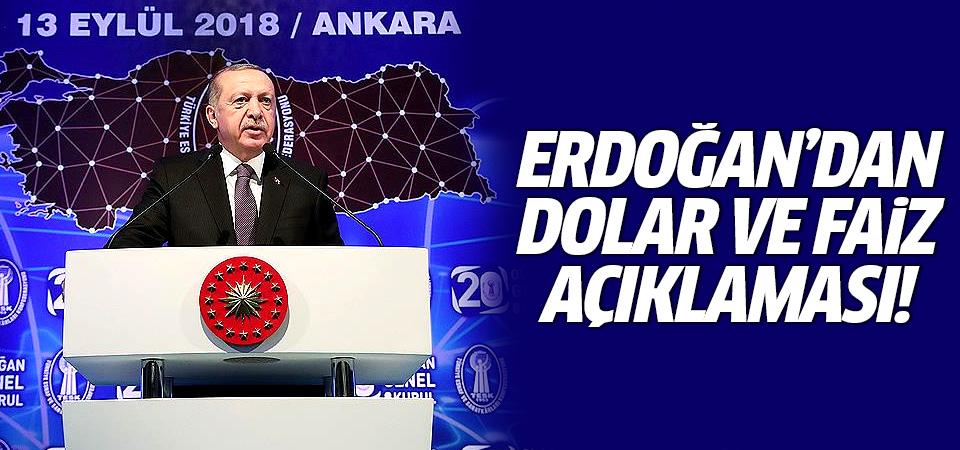 Cumhurbaşkanı Erdoğan'dan dolar ve faiz açıklaması