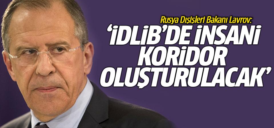 İdlib'de insani koridor oluşturulacak…