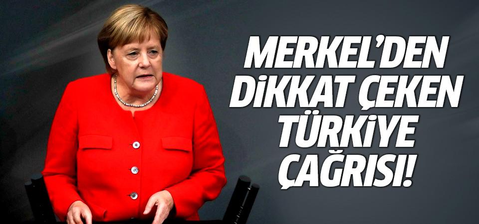 Merkel'den dikkat çeken Türkiye çağrısı!