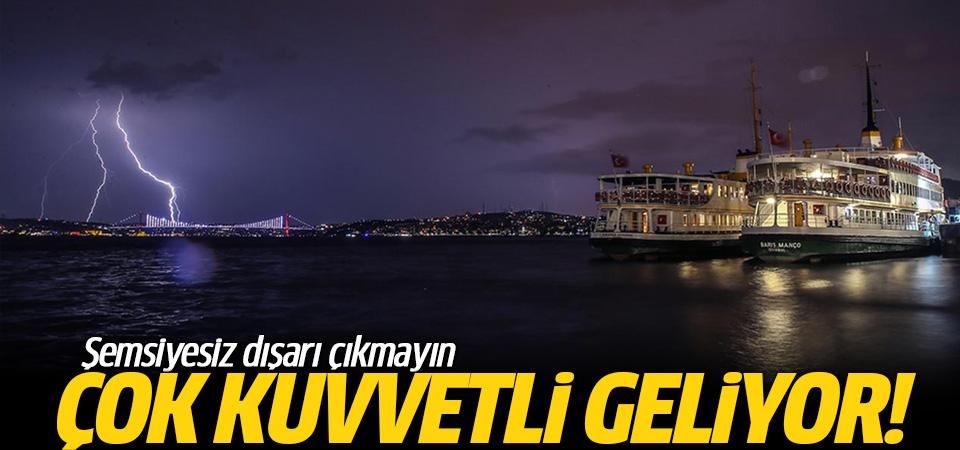 İstanbullular dikkat! Şemsiyesiz dışarı çıkmayın...