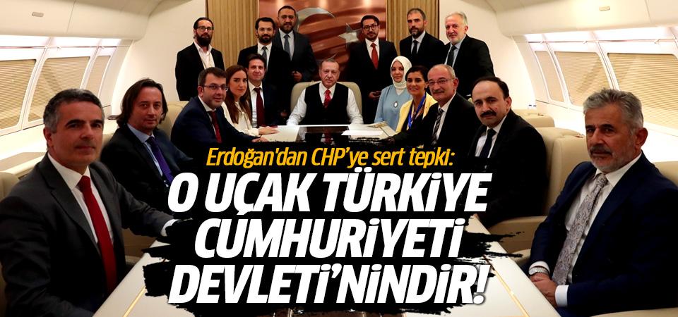 Başkan Erdoğan'dan CHP'ye 'uçak' tepkisi