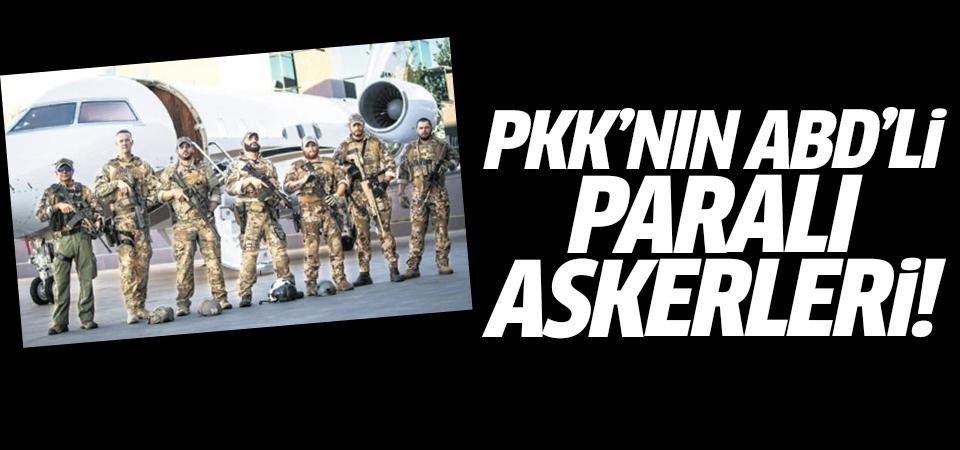 PKK'nın ABD'li paralı askerleri!