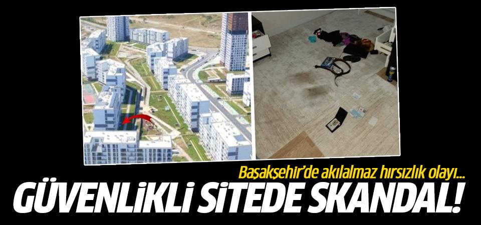 Başakşehir'de akılalmaz hırsızlık olayı! Güvenlikli sitede skandal