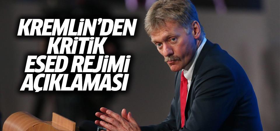 Kremlin'den kritik 'Esed rejimi' açıklaması!
