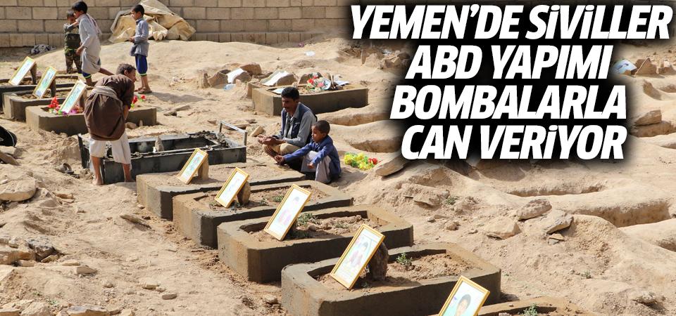 Yemen'de siviller ABD yapımı bombalarla can veriyor