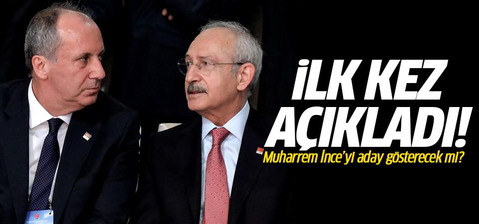 Kılıçdaroğlu, Muharrem İnce'nin İstanbul Belediye Başkanı adaylığı için ilk kez konuştu…