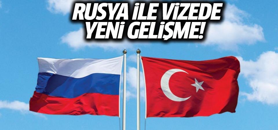 Rusya ile vizede yeni gelişme: Rus ve Türk heyetler Ekim'de Moskova'da görüşecek