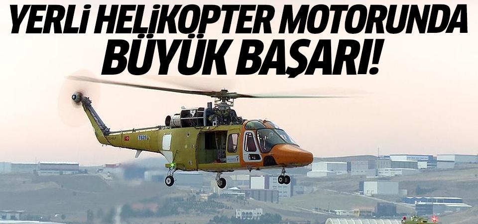Yerli helikopter motorunun gücü test edildi