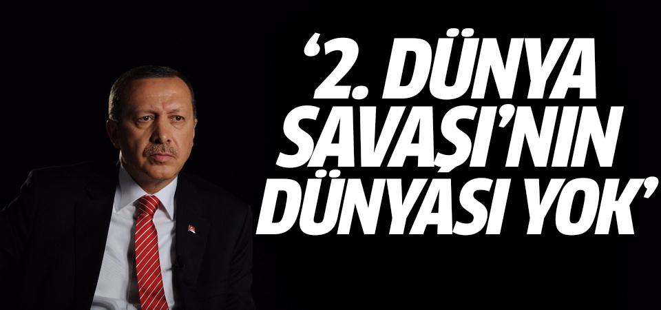 Cumhurbaşkanı Erdoğan: Artık 2. Dünya Savaşı'nın dünyası yok