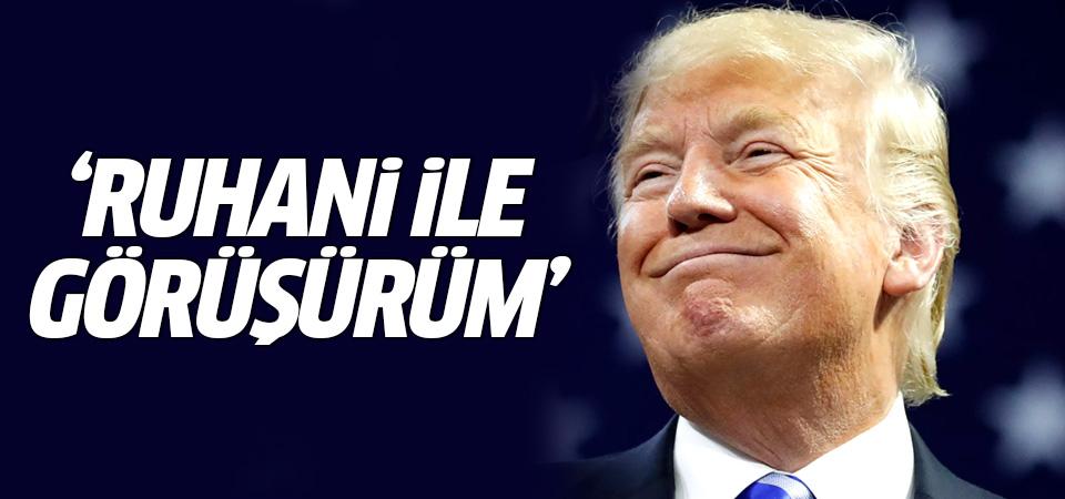Trump: Ruhani ile görüşürüm
