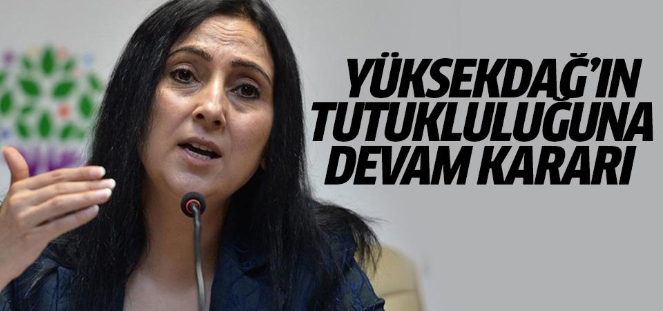 Eski HDP Eş Genel Başkanı Yüksekdağ'ın tutukluluğuna devam kararı