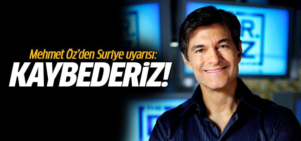Mehmet Öz'den Suriye uyarısı! Kaybetmiş oluruz