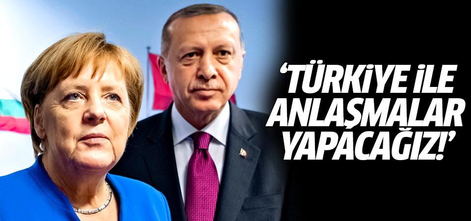 Merkel: Türkiye ile kesin olarak bazı anlaşmalar yapacağız