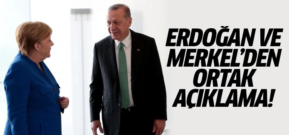 Erdoğan ve Merkel'den ortak açıklama!