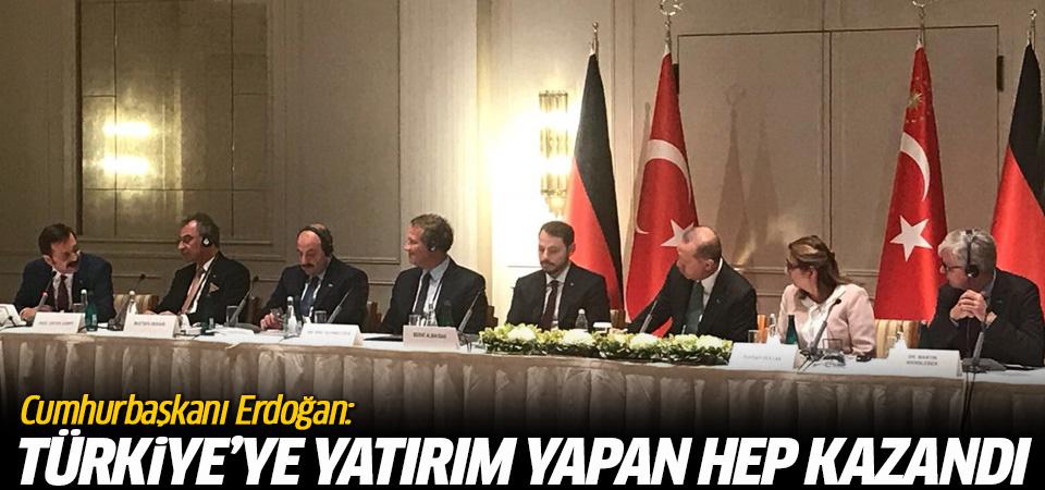 Erdoğan: Türkiye'ye yatırım yapan hep kazandı