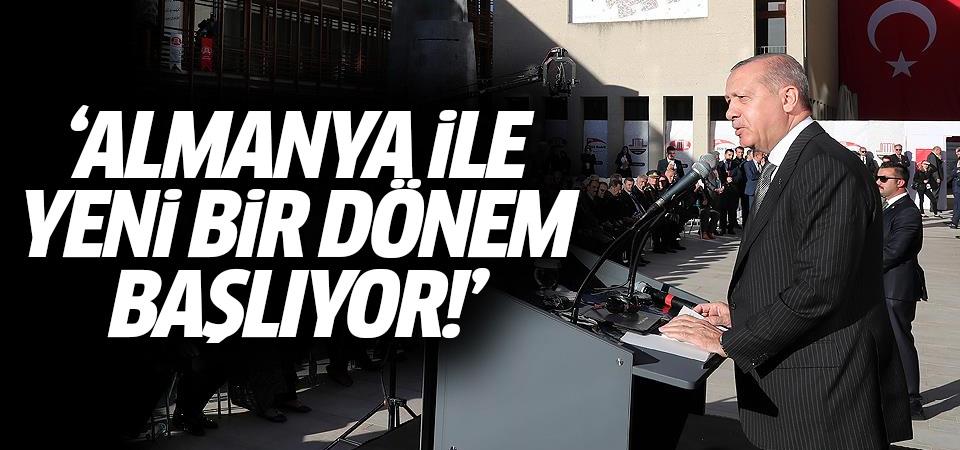 Erdoğan: Almanya ile yeni bir dönem başlıyor